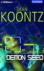 Demon Seed by Dean Koontz (2015, CD, Unabridged)