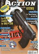 "ACTION  GUNS N°21 ""BUCK HUNTER"" / CZ 99 CONTRE SIG P-226 / H &K MODELE G 36 E"
