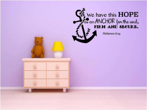 "Hebrews 6:19 Vinyl Wall DecalBible Inspirational Quote Decor 20/""x11/"" CK93"