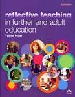 Reflective Teaching in Further and Adult Education von Yvonne Hillier (2011, Taschenbuch)