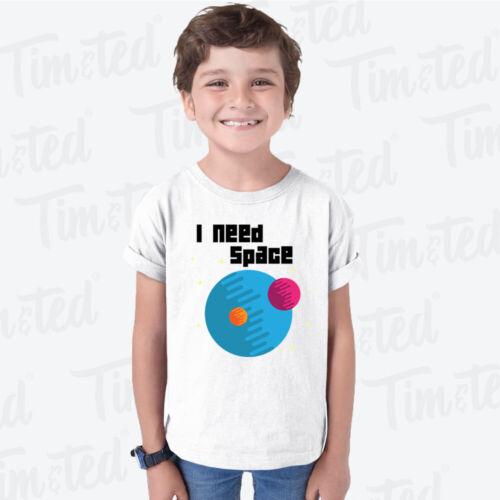 Novelty Nerd Kids T Shirt I Need Space Planets Slogan Geek Space Joke Pun Moon
