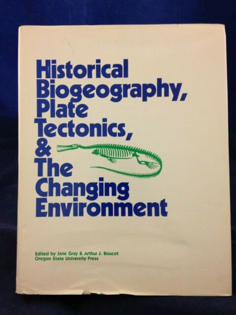 Historical Biogeography, Plate Tectonics & Changing Environment (1979) HB 190628