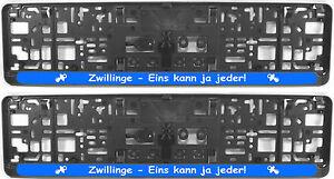 """Zwillinge Kenntnisreich 2x Witzige Kennzeichenhalter/ Nummernschildhalter """"zwillinge-eins Kann Ja Jeder"""""""