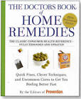 The Doctors Book of Home Remedies by Rodale Press (Paperback, 2010)