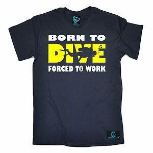 Born-To-Dive-Forced-To-Work-T-SHIRT-Scuba-Diving-Snorkel-Funny-birthday-gift