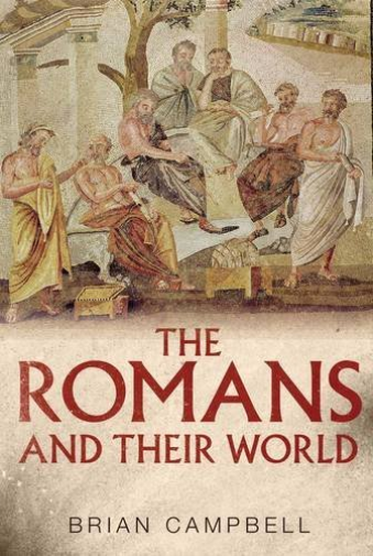 Campbell, Brian-Romans And Their World BOOK NEUF
