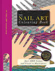 The Nail Art Colouring Book by Beverley Lawson (Paperback, 2016)