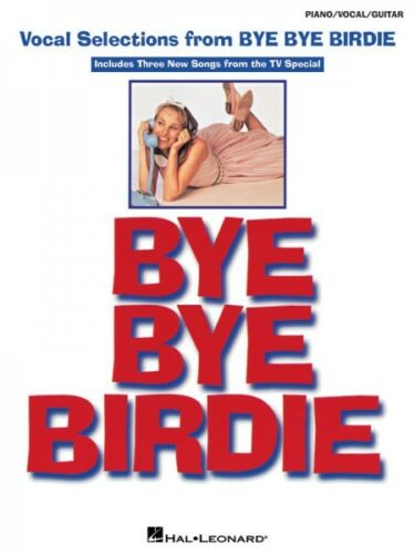 Bye Bye Birdie Sheet Music Vocal Selections NEW 000313233