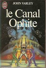 JOHN VARLEY LE CANAL OPHITE