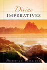 Divine Imperatives by Herbert W Byrne (Paperback / softback, 2004)