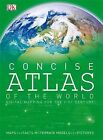 Concise Atlas of the World by Dorling Kindersley Ltd (Hardback, 2008)