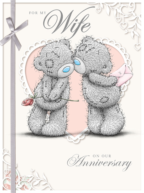 Wife On Our Wedding Anniversary Luxury Large Me to You Tatty Teddy Bear Card