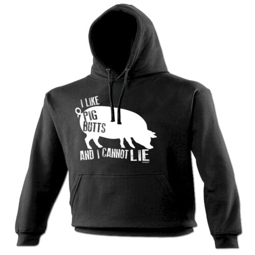 I Like Pig Butts And I Cannot Lie HOODIE birthday gift fashion bacon foodie pork
