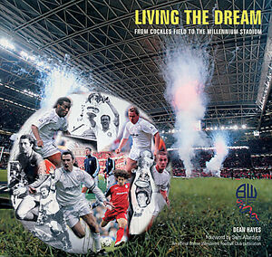 Living-the-Dream-From-Cockles-Field-to-the-Millennium-Stadium-Bolton-Wanderers