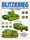 Blitzkrieg: Armour, Camouflage and Markings, 1939-40 by Steven J. Zaloga (Paperback, 1992)