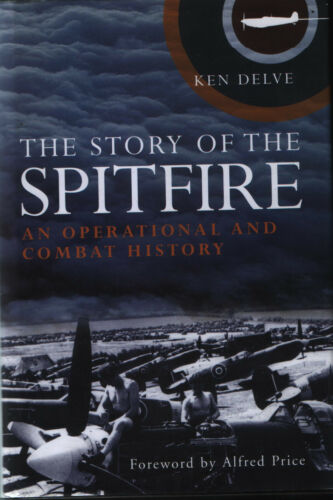 1 of 1 - The Story of the Spitfire - An Operational and Combat History - New Copy