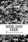 Hide and Seek by Wilkie Collins (Paperback / softback, 2013)
