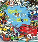 Spot the... Mouse on the Move by Sarah Khan (Hardback, 2015)