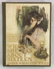 Illustrated by Howard Chandler Christy 1911 When She Was About Sixteen Riley
