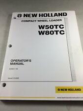 New Holland W50tc W80tc Compact Wheel Loader Operation And Maintenance Manual