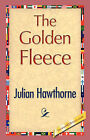 The Golden Fleece by Hawthorne Julian Hawthorne, Julian Hawthorne (Paperback / softback, 2007)