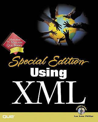 Special Edition Using XML, Phillips, Lee Anne, Used; Good Book