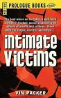 Intimate Victims by Vin Packer (Paperback / softback, 2013)