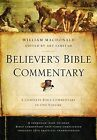 Believer's Bible Commentary: Second Edition by William MacDonald (Hardback, 2015)
