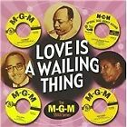 Various Artists - Love Is a Wailing Thing (2009)