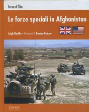 FORZE SPECIALI IN AFGHANISTAN - guerre contemporanee - Osprey  RBA 2012