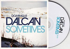 CD-CARTONNE-CARDSLEEVE-COLLECTOR-DOMINIQUE-DALCAN-1T-SOMETIMES-DE-2013