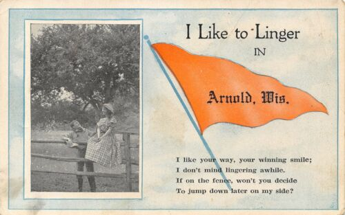 """I Like to Linger"" in Arnold WisconsinGirl on FenceJump My Side1914 Pennant"