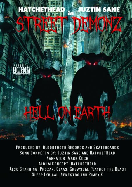 Street Demonz - Hell on Earth Audio CD 2019 Ft. Prozak, Claas, Playboy the Beast