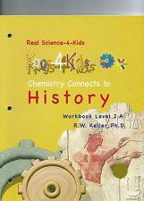 Real Science-4-Kids Chemistry 1A History Kog by Rebecca W. Keller (2008,...