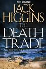 Sean Dillon Series 20 The Death Trade by Jack Higgins Paperback Book Fre