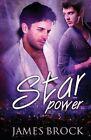 Star Power by James Brock (Paperback / softback, 2013)