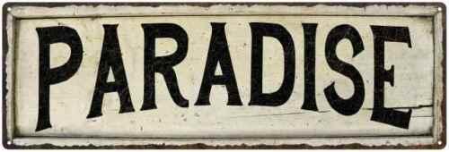 PARADISE Farmhouse Style Wood Look Sign Gift   Metal Decor 106180028238