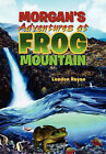 Morgan's Adventures at Frog Mountain: Situation Sunrise by London Rayne (Paperback / softback, 2011)