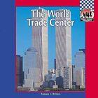 World Trade Center by Tamara L Britton (Hardback, 2002)