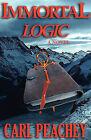 Immortal Logic by Carl Peachey (Paperback / softback, 2010)