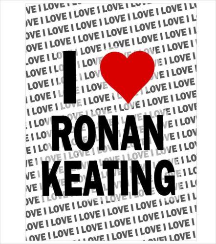 Gift Birthday Christmas Filler I Love Ronan Keating A3 Poster