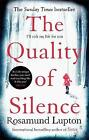 The Quality of Silence by Rosamund Lupton (Paperback, 2015)