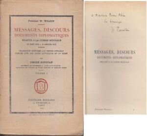 C1 14 18 Usa President Wilson Messages Discours 1914 1918 Dedicace Roustan Produits De Qualité Selon La Qualité
