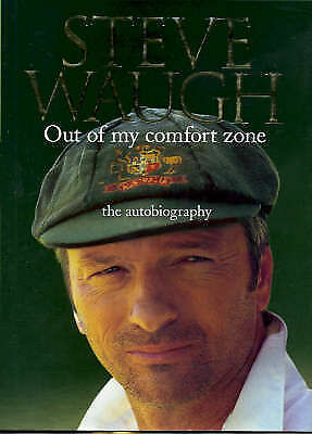 1 of 1 - Out of My Comfort Zone: The Autobiography by Steve Waugh (Hardback, 2006)