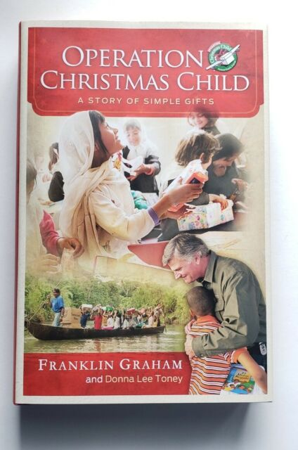 Operation Christmas Child: A Story of Simple Gifts ...