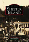 Shelter Island by Louise Tuthill Green (Paperback / softback, 1997)