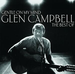 GLEN-GLENN-CAMPBELL-Gentle-The-Very-Best-Of-Greatest-Hits-Collection-CD-NEW