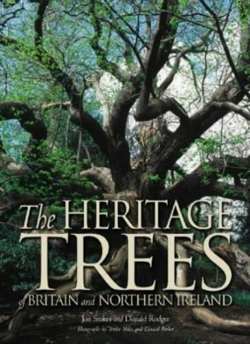 1 of 1 - The Heritage Trees: Britain and Northern Ireland By Jon Stokes, .9781841199597