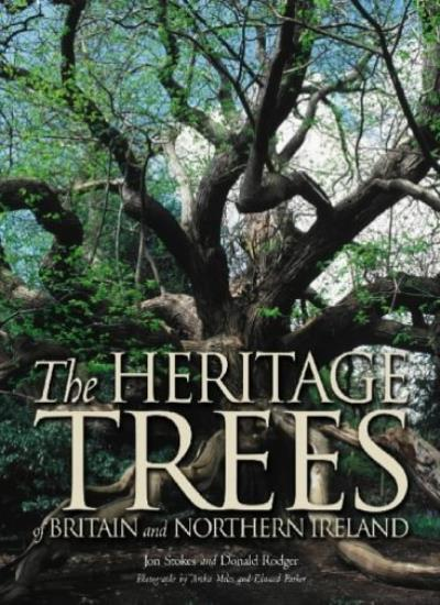 The Heritage Trees: Britain and Northern Ireland By Jon Stokes, .9781841199597