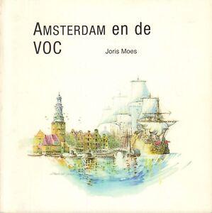 AMSTERDAM-EN-DE-VOC-Joris-Moes